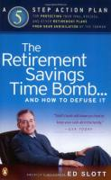 The Retirement Savings Time Bomb...and How to Defuse It book summary