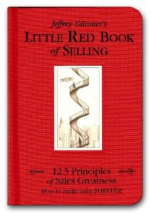 Jeffrey Gitomer's Little Red Book of Selling book summary