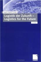 Logistik der Zukunft - Logistics for the Future