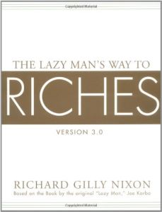 The Lazy Man's Way to Riches book summary