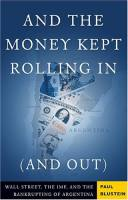 And the Money Kept Rolling In (and Out) book summary