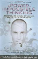 The Power of Impossible Thinking book summary