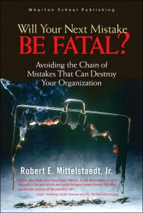 Will Your Next Mistake Be Fatal? book summary