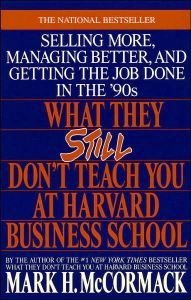 What They Still Don't Teach You at Harvard Business School book summary