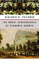 The Moral Consequences of Economic Growth book summary