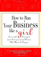 How to Run Your Business Like A Girl book summary