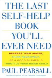 The Last Self-Help Book You'll Ever Need book summary