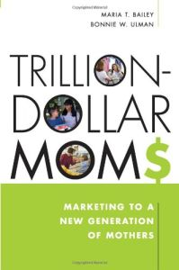 Trillion-Dollar Moms book summary