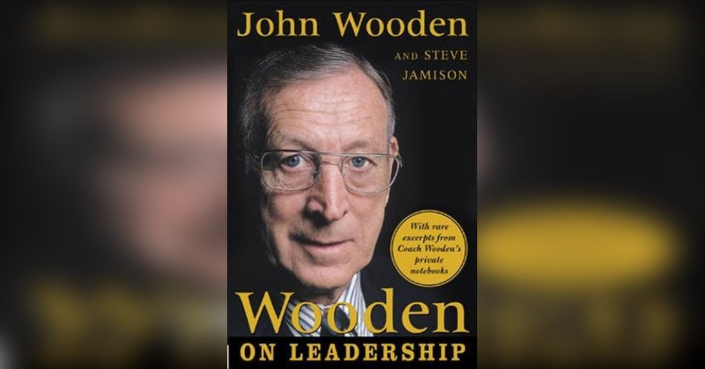 Wooden On Leadership Free Summary By John Wooden And Steve Jamison