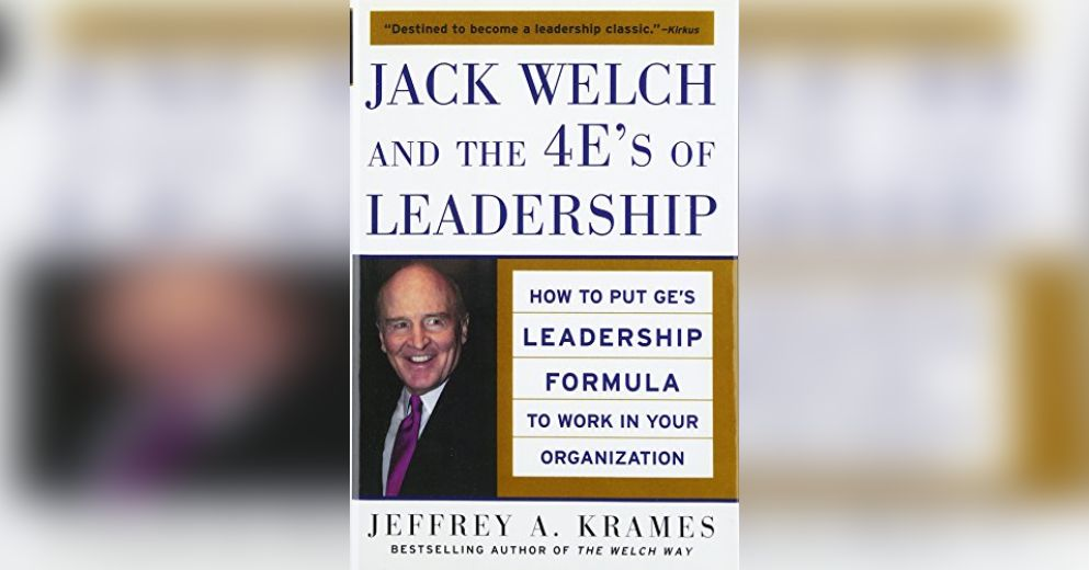 leadership talents of jack welch Memo to mr jack welch's about his '10 lessons in leadership' january 21,  developing and retaining world-class talent is your never-ending job'.