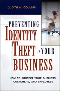 Preventing Identity Theft in Your Business book summary