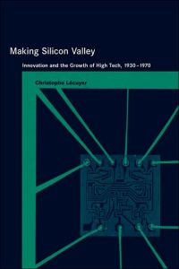 Making Silicon Valley book summary
