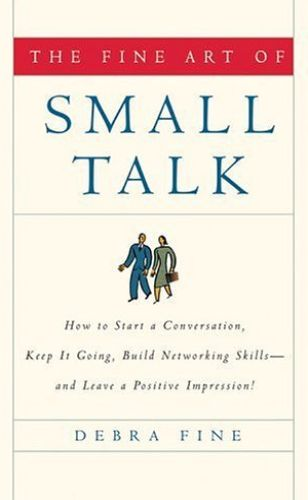 Image of: The Fine Art of Small Talk