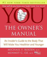 You: The Owner's Manual book summary