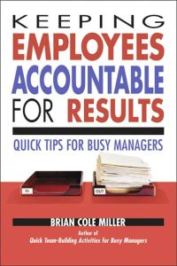 Keeping Employees Accountable for Results book summary