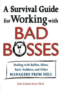 A Survival Guide for Working With Bad Bosses book summary