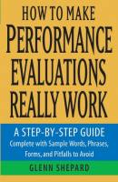 How to Make Performance Evaluations Really Work book summary