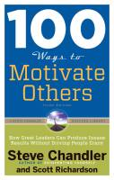 100 Ways To Motivate Others book summary
