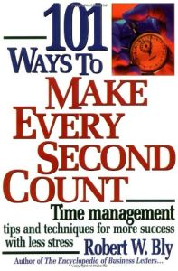 101 Ways to Make Every Second Count book summary