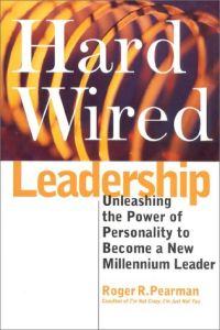 Hard Wired Leadership book summary