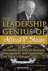The Leadership Genius of Alfred P. Sloan book summary