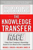 Winning the Knowledge Transfer Race book summary