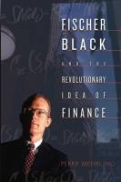 Fischer Black and the Revolutionary Idea of Finance book summary