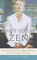 White Collar Zen book summary