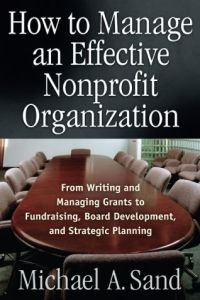 How to Manage an Effective Nonprofit Organization book summary