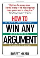 How to Win Any Argument book summary