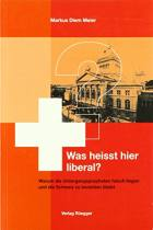 Was heißt hier liberal?