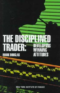 The Disciplined Trader book summary