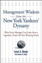 Management Wisdom from the New York Yankees' Dynasty