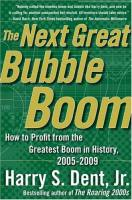 The Next Great Bubble Boom book summary