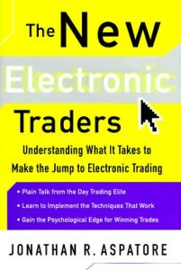 The New Electronic Traders book summary