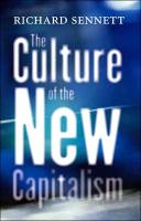 The Culture of the New Capitalism book summary