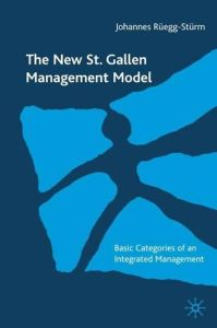 The New St. Gallen Management Model book summary