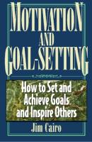 Motivation and Goal-Setting book summary