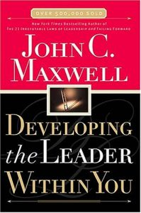 Developing the Leader Within You book summary