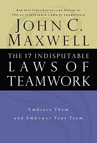 Image of: The 17 Indisputable Laws of Teamwork