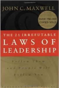 The 21 Irrefutable Laws of Leadership book summary