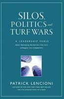 Silos, Politics and Turf Wars book summary