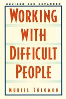 Working with Difficult People book summary