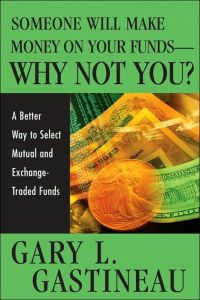 Someone Will Make Money on Your Funds - Why Not You? book summary