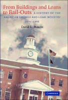 From Buildings and Loans to Bail-Outs book summary