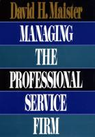 Managing the Professional Service Firm book summary