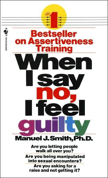 Image of: When I Say No, I Feel Guilty