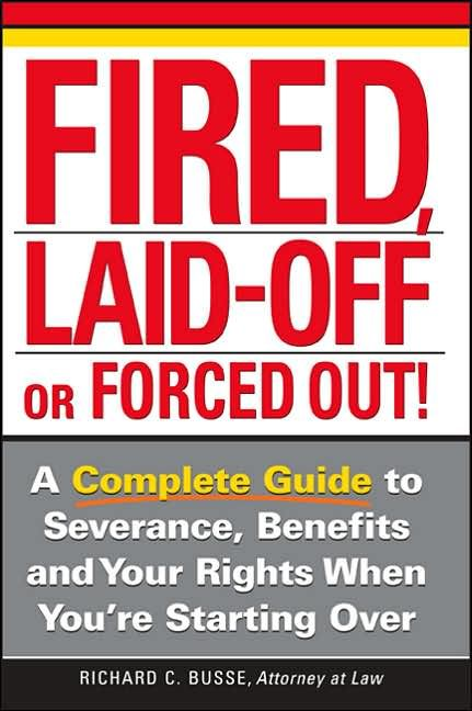 Image of: Fired, Laid-Off or Forced Out