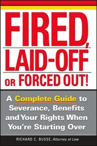 Fired, Laid-Off or Forced Out book summary