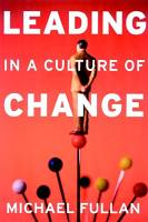 Leading in a Culture of Change book summary